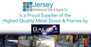 Galaxy Doors - Metal Doors and Frames for Commercial & Institutional Projects