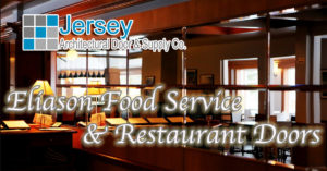 Eliason Food Service & Restaurant Doors