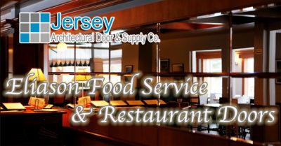 Eliason Food Service & Restaurant Doors