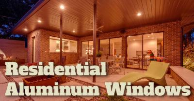 Residential Aluminum Windows