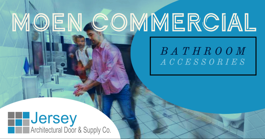 Moen Commercial Bathroom Accessories - Jersey Architectural