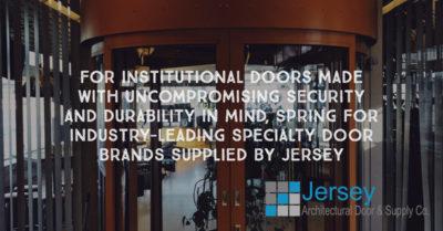 Institutional Doors